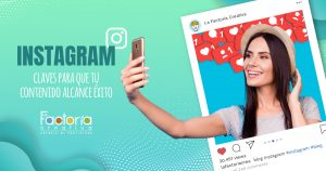 Instagram claves de exito y contenido