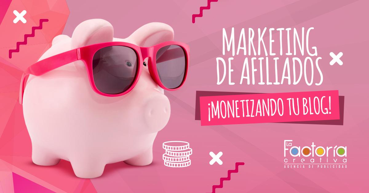 Marketing de afiliados monetizacion de blog