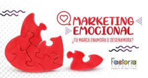 Marketing emocional para enamorar