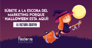 ideas de marketing para halloween súbete a la escoba