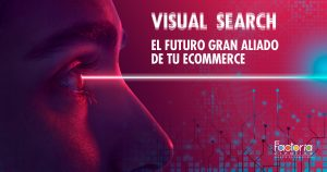 Visual search el futuro de tu ecommerce