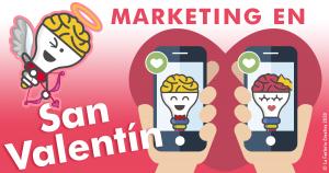 Estrategias de marketing en san valentin