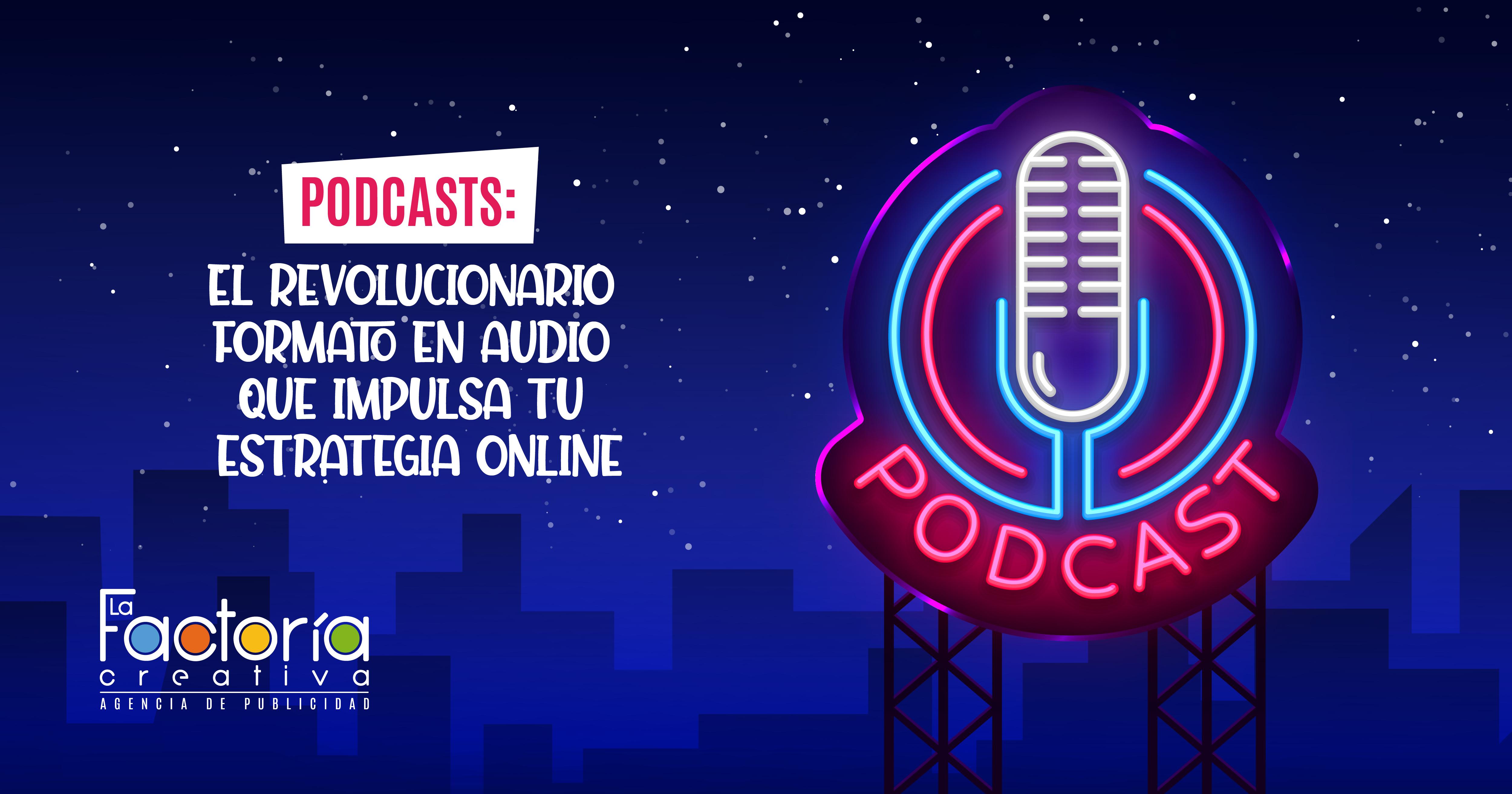 Podcasts para tu estrategia de marketing
