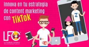 TikTok para tu estrategia de marketing