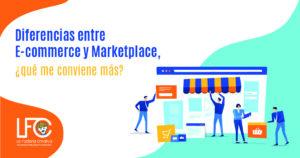 Diferencias entre e-commerce y marketplace